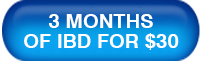 Get 3 months of IBD for $30!